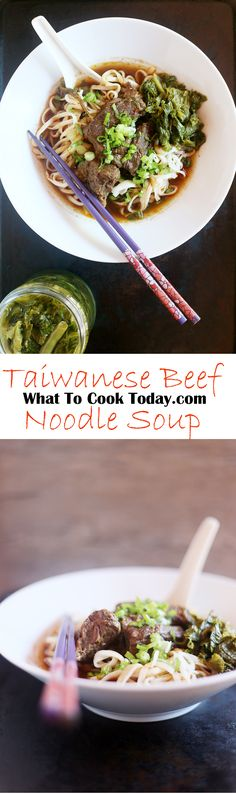 Taiwanese Beef Noodle soup | What To Cook Today. You want to pin this recipe !! The best I've ever tasted