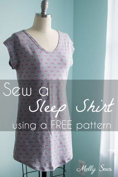 Sew a Sleep Shirt - DIY Nightgown with this tutorial and free pattern from Melly Sews