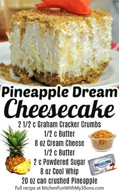 Pineapple Cheesecake, Pineapple Dessert Recipes, Easy No Bake Cheesecake, Baked Cheesecake Recipe, Baked Pineapple, Pinapple Dream Dessert, Pineapple Dream Cake, Summer Cheesecake, Fluff Desserts