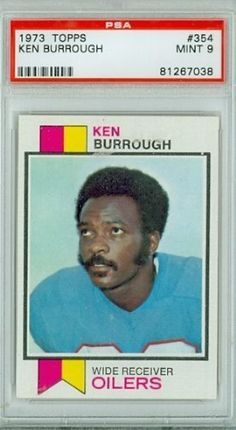 1973 Topps Football 354 Ken Burroughs Oilers PSA 9 Mint by Topps. $15.00. This vintage card featuring Ken Burroughs is # 354 from the 1973 Topps Football set