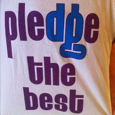 Pledge the best, Delta Gamma