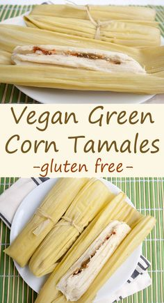 Vegan Green Corn Tamales (Tamales de Elote) - If you love Mexican food, then this recipe is for you! These rich, spicy tamales are made with Hatch green chiles, fresh white corn, and masa harina. Vegan Tamales, Corn Tamales, Vegetarian Tamales, Mexican Tamales, Mexican Shrimp, Gluten Free Tamales Recipe, Mexican Sopes, Mexican Tacos, Mexican Chicken