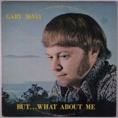 farm2turntable:  Gary McVay: But… What About Me [private press/no label]