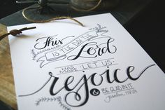 This Is The Day, Scripture, Hand Lettered, Calligraphy, Hand Drawn Print, Psalm by HerHazelEyesStudio on Etsy