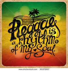 """""""Reggae is a Rhythm of My Soul."""" Hand Written Lettering on Background of Rasta Colors. Typography Unique Design. Vector Illustration."""