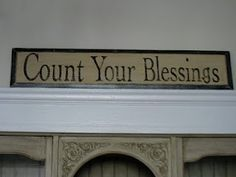Count Your Blessing Sign