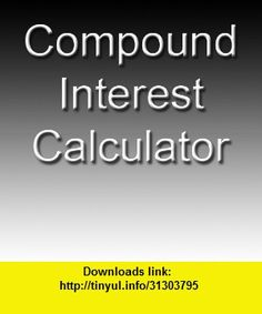 Compound Interest Calculator Professional, iphone, ipad, ipod touch, itouch, itunes, appstore, torrent, downloads, rapidshare, megaupload, fileserve