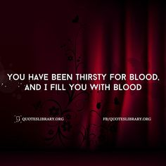 i need blood instead of tears blood quotes donation