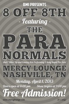 The Paranormals  |  Created by David Fallin. #graphicdesign #posterdesign #design #concert