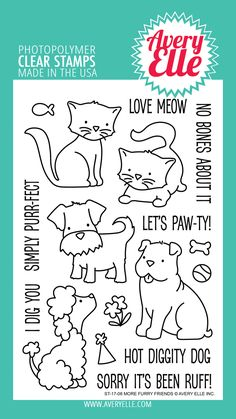 Avery Elle  - More Furry Friends Clear Stamps, $15.00 (http://www.averyelle.com/more-furry-friends-clear-stamps/)
