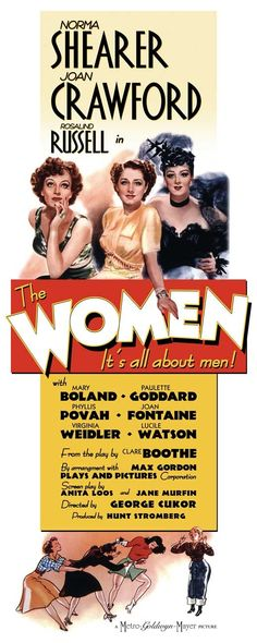 """The Women"" 1939 - Starring Joan Crawford, Norma Shearer, and Rosalind Russell"