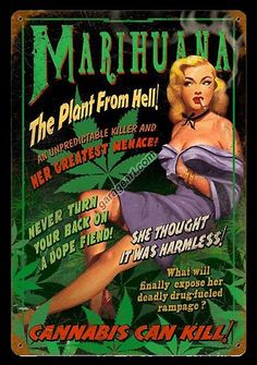 'Marihuana' the plant from hell pin up girl sign. If you are looking for fun Marihuana signs then this is the one. Constructed from 22 gauge metal with lots of patina to give it that vintage look.