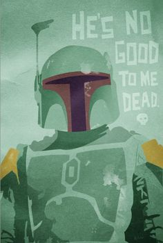Star Wars Boba Fett Poster Print He's No Good to by LynxCollection, $15.95