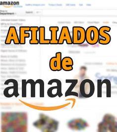 Programa de afiliados de Amazon: cómo funciona y como ganar dinero