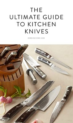 The ultimate guide to kitchen knives