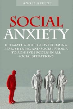 Social Anxiety: Ultimate Guide to Overcoming Fear, Shyness, and Social Phobia to Achieve Success in All Social Situations Prüfungen bestehen mit ZENTRAL-lernen. e-learning Anxiety Tips, Anxiety Relief, Stress And Anxiety, Health Anxiety, E Learning, Social Anxiety Treatment, Lerntyp Test, Psicologia, Wellness