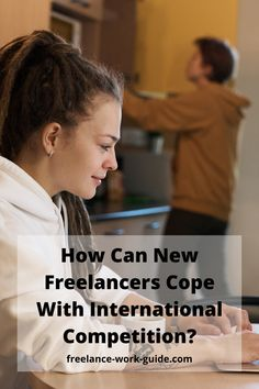 If you are starting out as a freelancer it is critical that you know how to manage international competition for jobs. This article gives you some top tips. #Freelancer #International #Competition #Cope Online Work From Home, Work From Home Moms, Business Video, Business Tips, How To Get Money Fast, Freelance Marketplace, Freelance Online, Effective Time Management, Career Development
