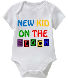 NEW KID ON THE BLOCK (Smart Baby Onesie Collection) Coming Soon! May 1st 2014 @ SmartBabyTees.com
