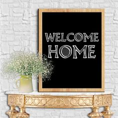 Welcome Home Print Motivational Quotes Digital Ouotes Print Digital Typography Poster Typography Art Wall Decor Poster 8X10 11x14 by sweetdownload on Etsy