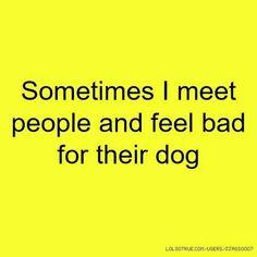 Happens yo me all the time