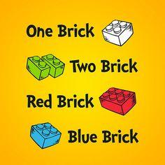One Brick, Two Brick...
