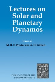 MRE Proctor and AD Gilbert, Lectures on Solar and Planetary Dynamos