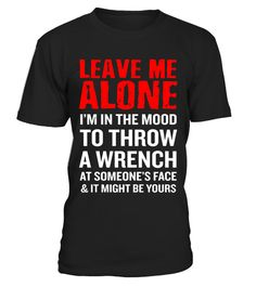 "# Men's Leave Me Alone T-Shirt Funny Mechanic Quote Anti-Social Gift .  Special Offer, not available in shops      Comes in a variety of styles and colours      Buy yours now before it is too late!      Secured payment via Visa / Mastercard / Amex / PayPal      How to place an order            Choose the model from the drop-down menu      Click on ""Buy it now""      Choose the size and the quantity      Add your delivery address and bank details      And that's it!      Tags: Get your humor…"