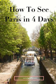 Travel: How to visit Paris in 4 days and do some major sightseeing but also leave plenty of time for aimless wandering and serendipitous discoveries. - Sherrelle