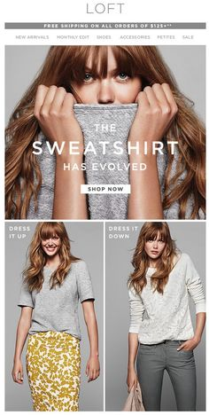 Add value to a key item -- show how to get lot of wear out of 1 product purchase. Email Subject Line: How to wear the new sweatshirt