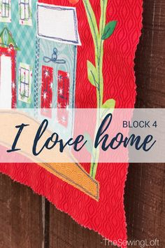 It's time for our final block in the I Love Home Quilt series. This simple sew along with Jacquelynne from The Art of Home, has been so much fun! Each month I am sharing a few pictures of my block in progress and host a giveaway. Click here to see my previous blocks.   The …