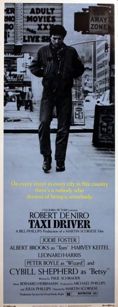 Taxi Driver, 1976 Martin Scorsese's Script by Paul Schrader Classic Movie Posters, Movie Poster Art, Classic Films, Cinema Posters, Film Posters, Great Films, Good Movies, Love Movie, Movie Tv
