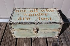Vintage Chest Trunk Foot Locker with Handles Not all who wander are lost Painted Suitcase, Suitcase Decor, Painted Trunk, Trunk Redo, Trunk Makeover, Vintage Chest, Vintage Trunks, Old Trunks, Trunks And Chests