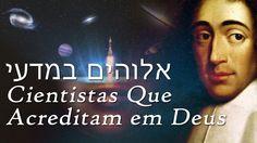 Cientistas Que Acreditam Em Deus