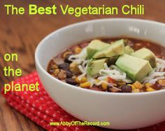 The Best (and Quickest!) Vegetarian Chili recipe on the planet, www.AbbyOffTheRecord.com