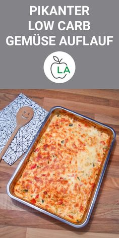 Savory low carb vegetable casserole for slimming - delicious recipe - Pikanter Low Carb Gemüseauflauf zum Abnehmen – Leckeres Rezept This savory and vegetarian casserole is one of the best vegetable recipes ever. Here you will find the complete low carb r Vegetarian Casserole, Vegetable Casserole, Vegetarian Recipes, Casa Pizza, Pizza Pizza, Dough Pizza, Law Carb, Best Vegetable Recipes, Low Carb Recipes
