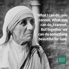 10 Mother Teresa Quotes That Remind Us Of Her Enduring Legacy Catholic Quotes, Religious Quotes, Wisdom Quotes, Life Quotes, Quotes Quotes, Attitude Quotes, Morals Quotes, Post Quotes, Leadership Quotes