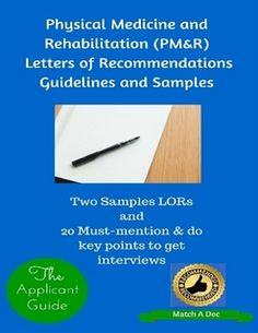 physical medicine and rehabilitation pmr letters of recommendations guidelines and samples