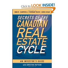 Ok, I'm a little bit bias since I am one of the authors, but if I do say so myself, it is a fantastic read! Secrets of the Canadian Real Estate Cycle: An Investor's Guide.  www.financialfintessbooks.com