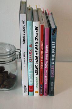 Meine Buchtipps: Zuckerfrei backen | Projekt: Gesund leben | Clean Eating, Fitness & Entspannung