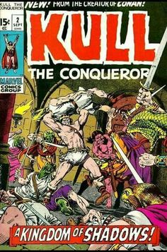 Marvel Comics Kull The Conqueror Refreshing And Beneficial To The Eyes Vol 1 No.1 June 1971 Great Shape