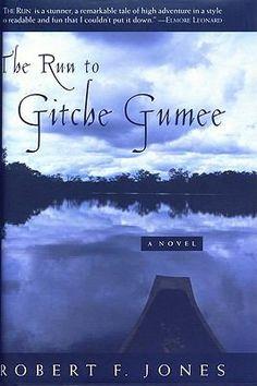 The Run to Gitche Gumee by Robert F. Jones