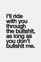 I'll ride with you ..