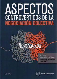 Aspectos controvertidos de negociación colectiva / [Alfredo Montoya Melgar... (et al.)]