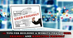 Best Tips for Create a #userFriendly and #MarketingFriendly #Website by @ibswebtech