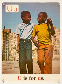 U is for us. — Alphabet cards used in Chicago public schools in the 1970s.