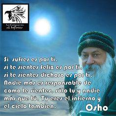 - @OSHO_Espanol @OSHO #Frases #Reflexiones #La_Compuerta_al_Infinito
