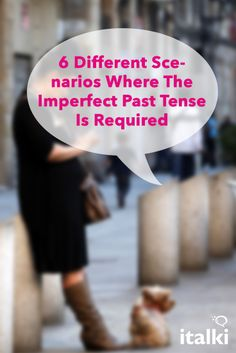 6 Different Scenarios Where The Imperfect Past Tense Is Required - When it comes to learning past tenses in Spanish, it is important to bear in mind that there is a kind of past tense that doesn't exist in English per se: the imperfect tense. As such, this tense might be a little bit tricky and confusing for native English speakers trying to express past events in Spanish. #article #spanish