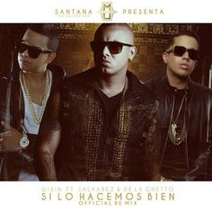 Wisin - Si Lo Hacemos Bien ft J Alvarez y De La Ghetto