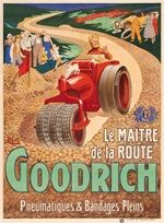 Goodrich tire poster by Roch - Beautiful Vintage Poster Reproduction. French poster features man and a dog driving old vintage static roller making a new road and people watching him .Giclee advertising prints. Classic posters.
