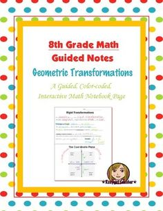 This is an 8th Grade Common Core guided, color-coded notebook page for the Interactive Math Notebook on an Introduction of Rigid Transformations.